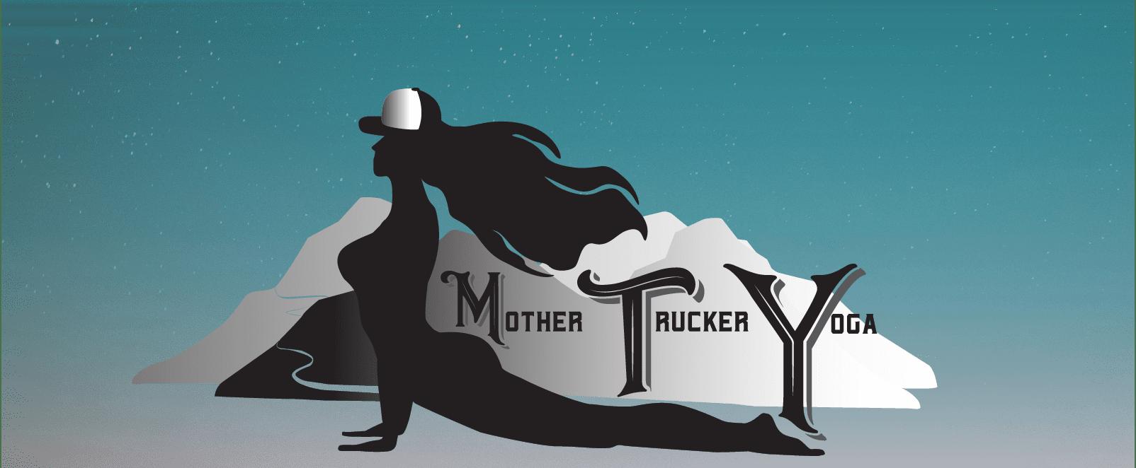 Mother Trucker Yoga