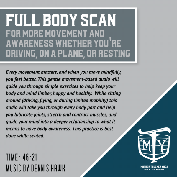 Trucks, Planes & Automobiles: Yoga in Seat Guided Audio