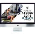 travelers strong core workout 20 minute download video mother trucker yoga