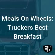 Truckers Best Breakfast Blog Post