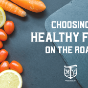 Choosing Healthy Fuel on the Road