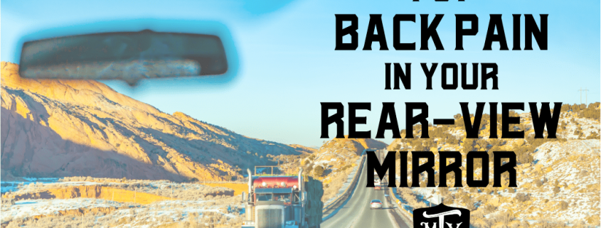 Put Back Pain in Your Rearview Mirror