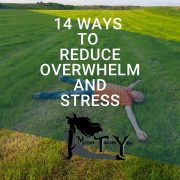 Reduce Stress and Overwhelm Blog MTY