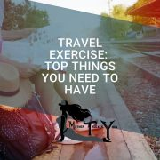 travel exercise tips mother trucker yoga blog