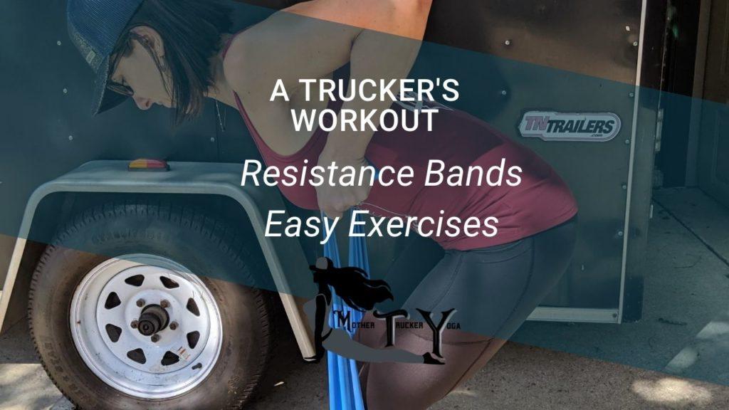 Travel Workout resistance bands mother trucker yoga blog post
