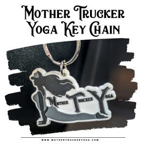 Mother Trucker Yoga Updog keychain