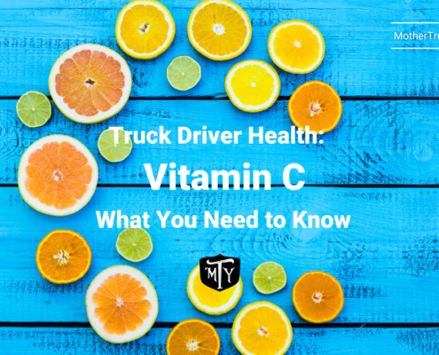 Truck Driver Health Vitamin C What You Need to Know Mother Trucker Yoga Blog