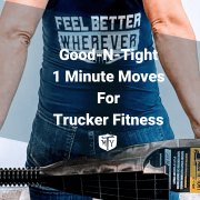 Good-N-Tight 1 Minut Moves Blog Mother Trucker Yoga