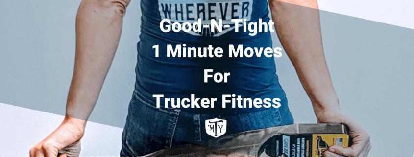 Good-N-Tight 1 Minut Moves Blog Mother Trucker Yoga