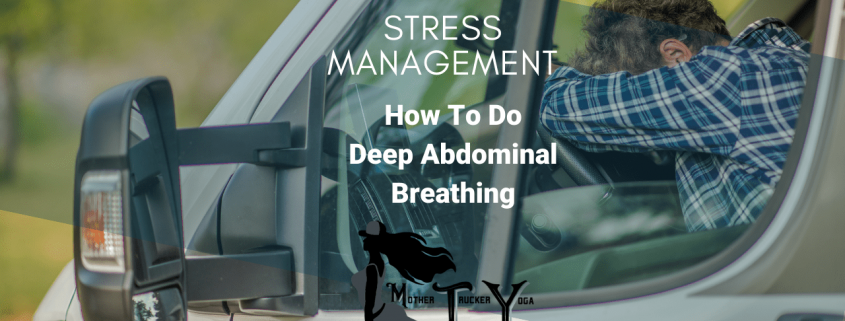 Stress Management: How to do deep abdominal breathing
