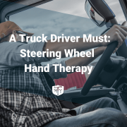 A Truck Driver Must: Steering Wheel Hand Therapy Mother Trucker Yoga Blog Post