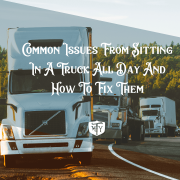 Common Issues From Sitting In A Truck All Day And How To Fix Them Mother Trucker yoga Blog May 3 2021