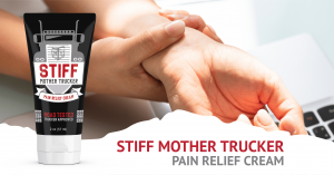 STIFF Mother Trucker Pain Relief Cream