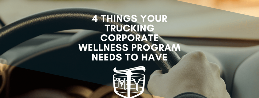 4 Things Your Trucking Corporate Wellness Program Needs to Have: Mother Trucker Yoga Blog