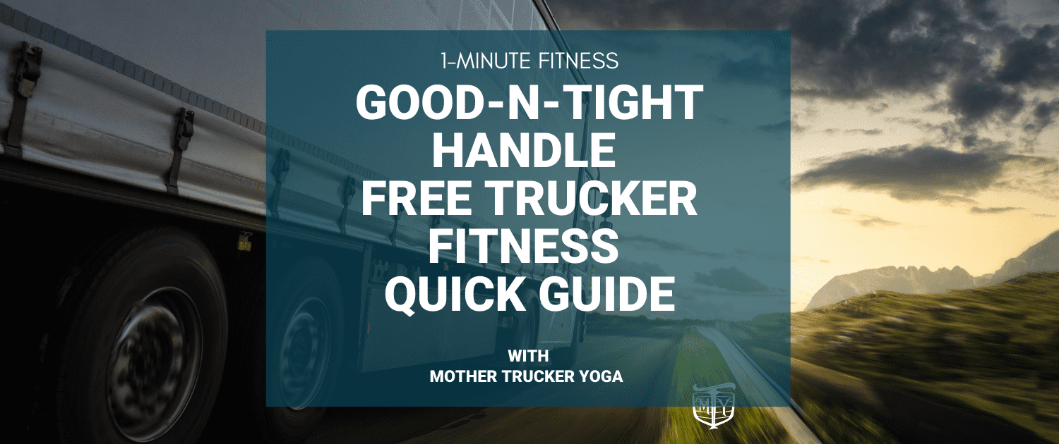 good n tight handle quick fitness guide mother trucker yoga