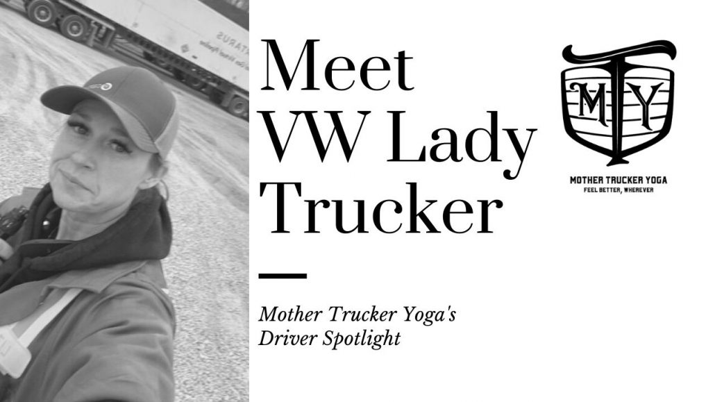 Truck Driver Spotlight Mother Trucker Yoga BLog 1