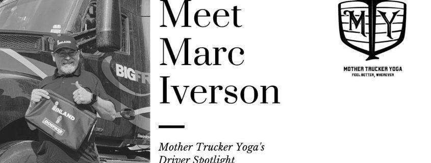 Marc Iverson MOther Trucker Yoga Blog